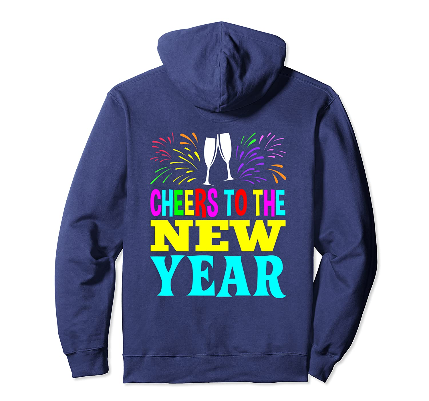 Cheers To The Happy New Year 2020 Gifts Men Women Kids Pullover Hoodie
